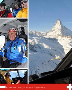 2006年, J.C.Spoerri 在直升飞机的帮助下,用S8滑雪自行车首次登上Little Matterhorn 山峰。